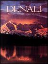 Denali: Reflections of a Naturalist - Kennan Ward