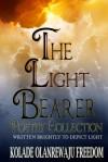 The Light Bearer - Kolade Olanrewaju Freedom