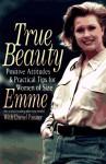 True Beauty - Emme, Daniel Paisner