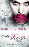 My Soul To Keep (Soul Screamers) - Rachel Vincent