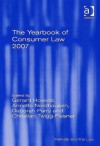 The Yearbook of Consumer Law, 2007 - Geraint Howells, Annette Nordhausen, Deborah Parry, Christian Twigg-Flesner