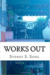 Works Out - Sydney S. Song, Cynthia Meyers-Hanson