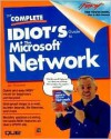 The Complete Idiot's Guide to the Microsoft Network - Que Corporation