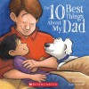 The Ten Best Things About My Dad - Christine Loomis, Jackie Urbanovic