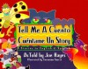 Tell Me a Cuento / Cuentame Un Story: 4 Stories in English & Spanish - Joe Hayes, Geronimo Garcia