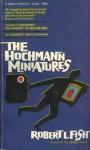 Hochmann Miniatures - Robert L. Fish