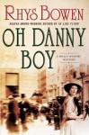 Oh Danny Boy (Molly Murphy Mysteries #5) - Rhys Bowen
