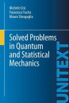 Solved Problems in Quantum and Statistical Mechanics - Michele Cini, Francesco Fucito, Mauro Sbragaglia