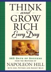 Think and Grow Rich Every Day - Napoleon Hill