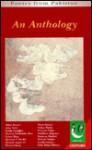 Poetry from Pakistan: An Anthology - Maya Jamil, Abbas Husain, Nishat Wasim, Perveen Pasha, Shahbano Bilgrami, Shahryar Rashed, Sheryar Singha, Soofia Ishaque, Zeba Hasan Hafeez, Athar Tahir, Farida Faizullah, Ghulam Fariduddin Riaz, Gulzar Bano, Mansoor Y. Sheikh, Masood Amjad Ali, Moeen Faruqi, Mona Hassa