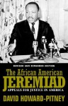 African American Jeremiad Rev: Appeals For Justice In America - David Howard-Pitney