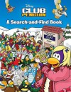 Club Penguin Search-and-Find Book - Grosset & Dunlap Inc., Unknown