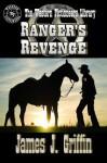 Ranger's Revenge: A Texas Ranger Jim Blawcyzk Story - James J. Griffin