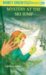Mystery at the Ski Jump (Nancy Drew, #29) - Carolyn Keene