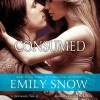 Consumed - Emily Snow