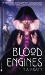 Blood Engines - T.A. Pratt, Tim Pratt