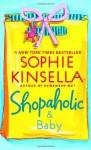 Shopaholic and Baby (Shopaholic #5) - Sophie Kinsella
