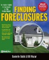 Finding Foreclosures: An Insider's Guide to Cashing in on This Hidden Market - Danielle Babb