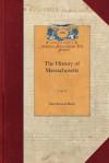 The History of Massachusetts - John Barry