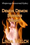 Demon Demon Burning Bright - Linda Welch