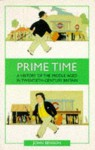 Prime Time: A History of Middle Aged in Twentieth-Century Britain - John Benson