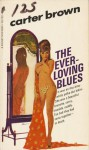 The Ever-loving Blues - Carter Brown