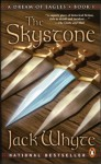 The Skystone (A Dream of Eagles, #1) - Jack Whyte