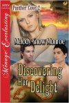 Discovering Her Delight - Melody Snow Monroe