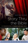 Story Thru the Bible: An Interactive Way to Connect with God's Word (Navpress Devotional Readers) - Walk Thru the Bible