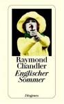 Englischer Sommer. - Raymond Chandler, Edward Gorey