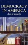 Democracy in America (Wordsworth Classics of World Literature) - Alexis de Tocqueville