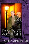 Dancing in Moonlight - S.S. Hampton Sr.