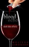 Blood Echo - Melissa Simonson