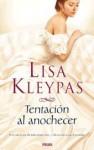 Tentación al anochecer (Hathaways, #3) - Lisa Kleypas