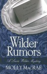 Wilder Rumors: A Lewis Wilder Mystery - Molly MacRae