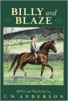 Billy and Blaze - C.W. Anderson