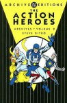 The Action Heroes Archives, Vol. 2 - Steve Ditko, David Kaler, Gary Friedrich, D.C. Glanzman, Steve Skeates, Roger Stern, Michael Uslan, Rocco Mastroserio