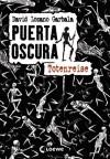 Puerta Oscura - Totenreise (Puerta Oscura, #1) - David Lozano Garbala, Susanna Mende
