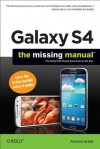 Galaxy S4: The Missing Manual - Preston Gralla