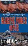 Marine Force One - David Alexander