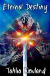 Eternal Destiny - Tahlia Newland