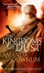 The Kingdoms of Dust (The Necromancer Chronicles) - Amanda Downum