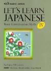 Let's Learn Japanese IV (Nhk's Let's Learn Japanese) - Nobuko Mizutani