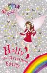 Holly the Christmas Fairy - Daisy Meadows, Georgie Ripper