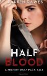 Half Blood - Lauren Dawes