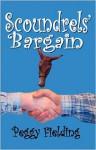 Scoundrels' Bargain - Peggy Fielding