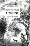 The Poison Throne (The Moorehawke Trilogy, #1) - Celine Kiernan