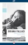 Letter to a Child Never Born: A Novel - Oriana Fallaci