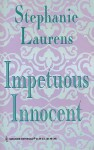 Impetuous Innocent (Historical Series No. 19) - Stephanie Laurens