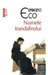 Numele trandafirului - Umberto Eco, Florin Chiriţescu